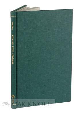 WILLIAM INGE: A BIBLIOGRAPHY: McClure, Arthur F.