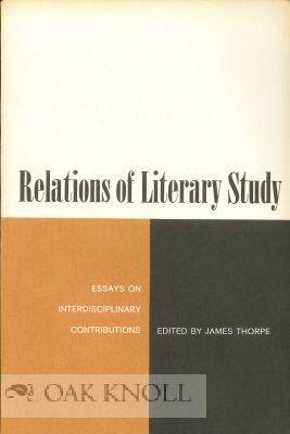 RELATIONS OF LITERARY STUDY, ESSAYS ON INTERDISCIPLINARY: Thorpe, James