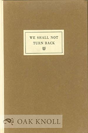 WE SHALL NOT TURN BACK: Rogers, John C.