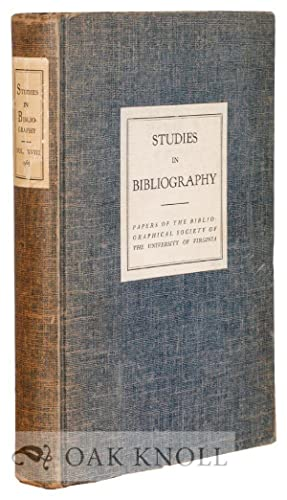 STUDIES IN BIBLIOGRAPHY, PAPERS OF THE BIBLIOGRAPHICAL