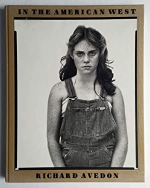 In the American West 1979 - 1984: Avedon, Richard