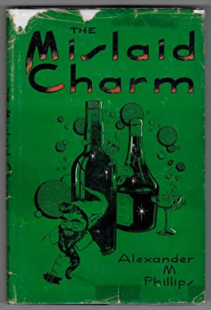 The Mislaid Charm: Phillips, Alexander M.