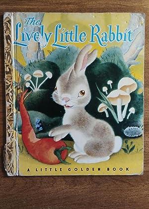 The Lively Little Rabbit ( Little Golden: Ariane