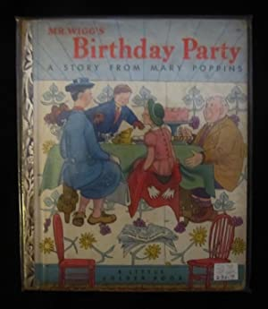 Mr. Wiggs Birthday Party: A Story from: Travers, P. L.