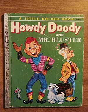 Howdy Doody and Mr. Bluster ( Little: Kean, Edward