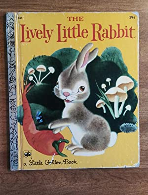 The Lively Little Rabbit ( Little Golden: Ariane