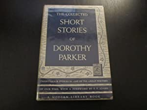 The Collected Short Stories of Dorothy Parker: Parker, Dorothy (