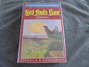 Lord Foul's Bane: The Chronicles of Thomas: Donaldson, Stephen R.