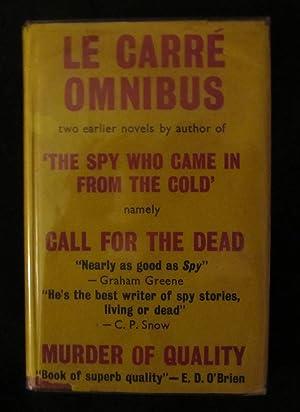 The Le Carre Omnibus: Call for the: Le Carre, John