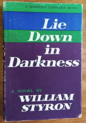 Lie Down in Darkness ( Modern Library: Styron, William (