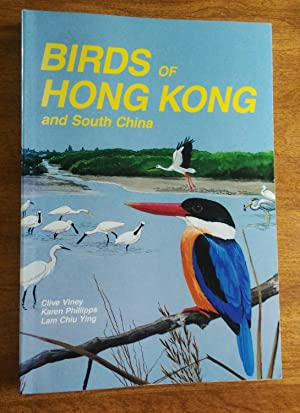 Birds of Hong Kong and South China: Viney, Clive and