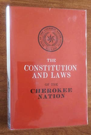 The Constitution and Laws of the Cherokee: Keeler, W. W.