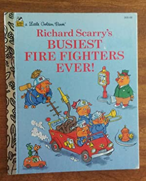 Busiest Fire Fighters Ever ! ( Richard: Scarry, Richard