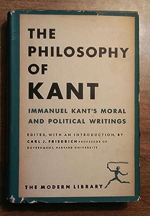 The Philosophy of Kant: Immanuel Kant's Moral: Kant, Immanuel (