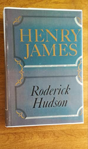 Roderick Hudson ( The Novels and Tales: James, Henry