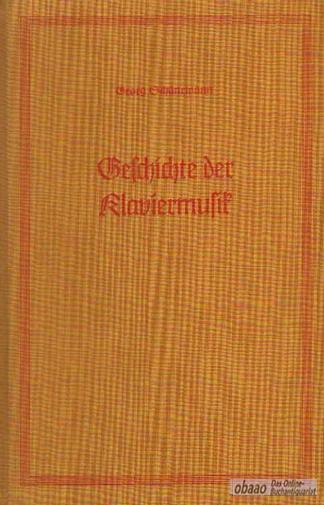 Geschichte der Klaviermusik: Georg Schünemann