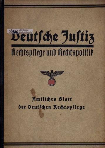 Deutsche Justiz. Rechtspflege und Rechtspolitik 1939 1.: Franz Gürtner (Hrsg.)