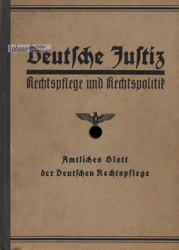 Deutsche Justiz. Rechtspflege und Rechtspolitik 1937 2.: Franz Gürtner (Hrsg.)
