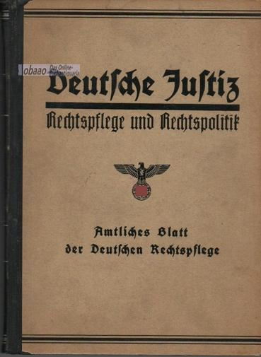 Deutsche Justiz. Rechtspflege und Rechtspolitik 1. Halbjahr: Franz Gürtner (Hrsg.)