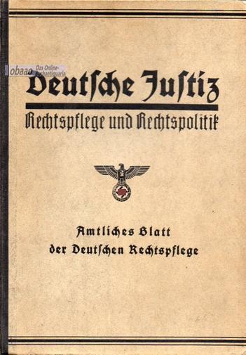 Deutsche Justiz. Rechtspflege und Rechtspolitik 2. Halbjahr: Franz Gürtner (Hrsg.)