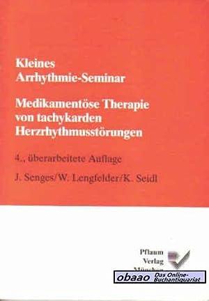 Medikamentöse Therapie von tachykarden Herzrhythmusstörungen: J. Senges /