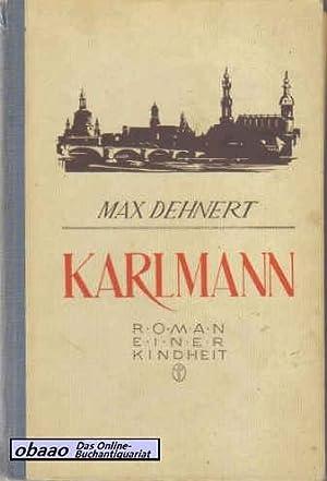 Karlmann: Max Dehnert