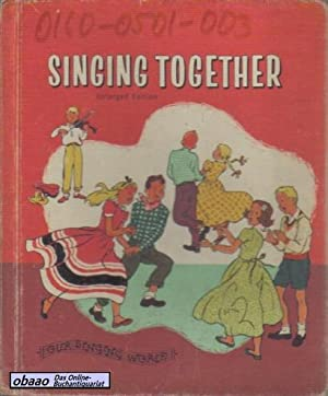 Singing Together. Enlarged Edition: Lilla Belle Pitts