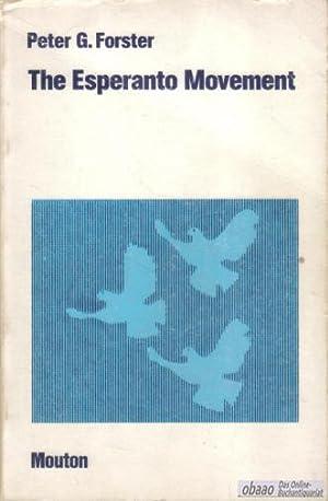 The Esperanto Movement: Peter G. Forster
