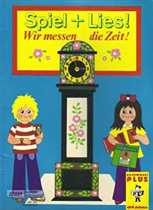 Spiel + Lies ! Wir messen die: Liselotte M. Blasen