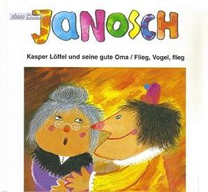 Kasper Löffel und seine gute Oma -: Janosch
