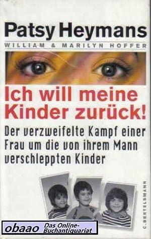 Ich will meine Kinder zurück ! Der: William Hoffer /