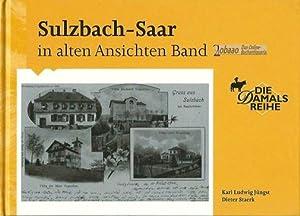 Sulzbach-Saar in alten Ansichten Band 2: Karl Ludwig Jüngst