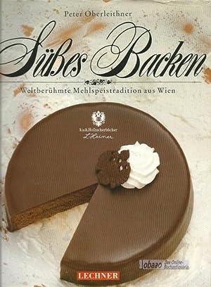 Süsses Backen. Weltberühmte Mehlspeistradition aus Wien: Peter Oberleithner /