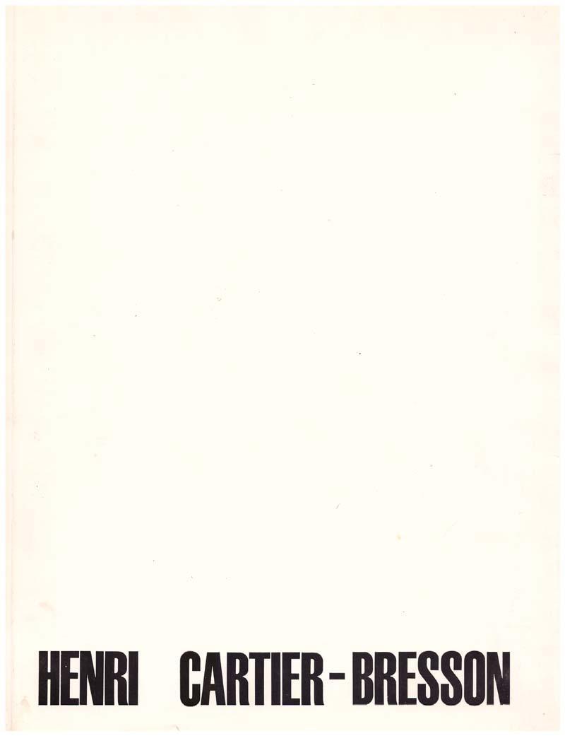 Henri Cartier-Bresson CARTIER-BRESSON Henri testo di Henri Cartier-Bresson Pagine: b/n. Lingua: italiano