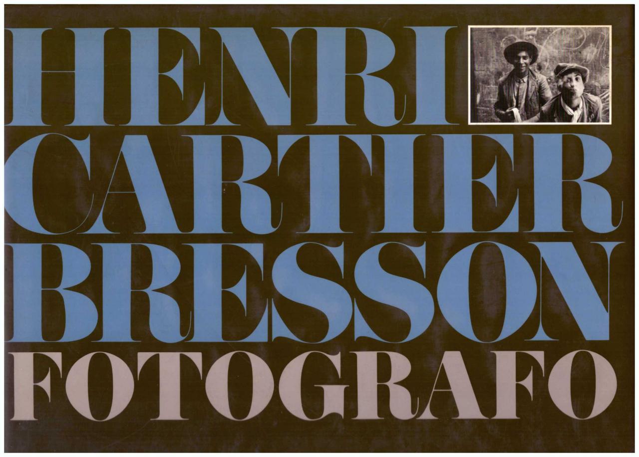 Henri Cartier bresson fotografo CARTIER-BRESSON Henri 167 b/n. Lingua: italiano