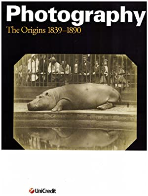 Photography. The origins1839-1890
