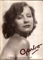 Garbo. A portrait by Alexander Walker