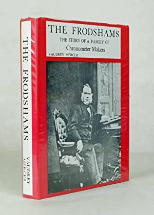 The Frodshams. The story of a family: Mercer, Vaudrey