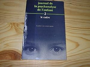 JOURNAL DE LA PSYCHANALYSE DE L'ENFANT. 2: Collectif