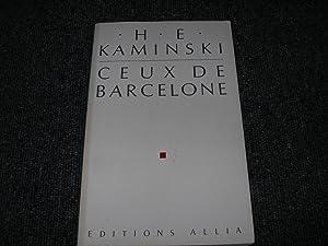 CEUX DE BARCELONE: KAMINSKI H. E.