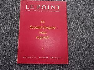 LE POINT. LE SECOND EMPIRE VOUS REGARDE: LE POINT. Revue