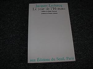 LE JOUR DE L'HOMME: LECLERCQ Jacques