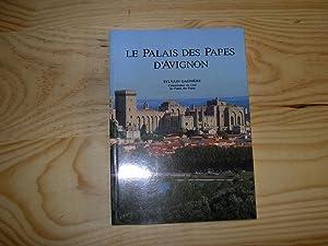 LE PALAIS DES PAPES D'AVIGNON: GAGNIERE Sylvain