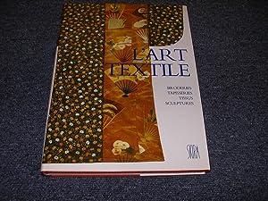 L'ART TEXTILE. Histoire d'un art: THOMAS Michel. MAINGUY