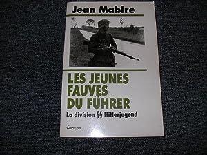 LES JEUNES FAUVES DU FUHRER. La division: MABIRE Jean