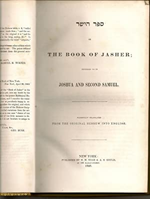 THE BOOK OF JASHER; Referred to in Joshua and Second Samuel & APOCRYPHA: Unknown