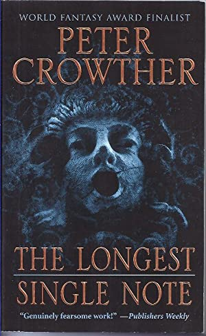 The Longest Single Note: Crowther, Peter