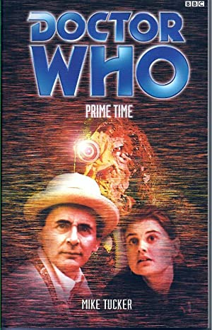 Doctor Who: Prime Time: Tucker, Mike