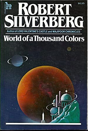 World of a Thousand Colors: Silverberg, Robert