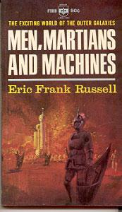 Men, Martians and Machines: Russell, Eric Frank